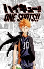 Haikyuu! One-shots! by CrystalVortex