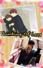 Thinking of love by ohmeesehun