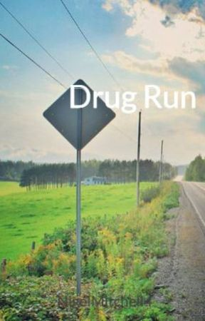 Drug Run by NigelMitchell4