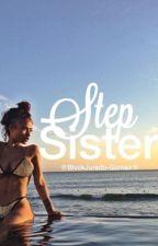 StepSister  // Jai Wowor // DEEL 1&2 // ✅ by BlvckJurado-Gomez