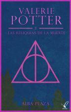 Valerie Potter y las reliquias de la muerte (editando) by duffito93