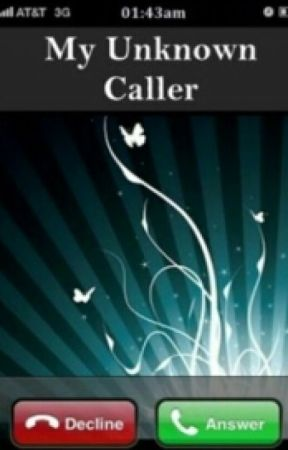My Unknown Caller by superJEMI