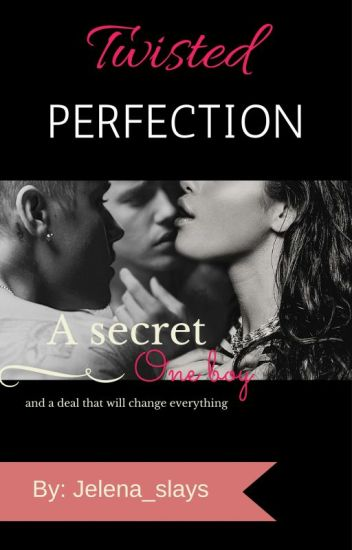 Twisted Perfection (Jelena story)