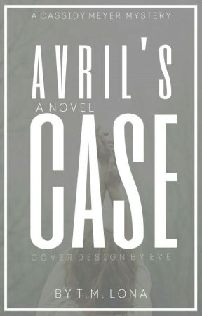 AVRIL'S CASE -BOOK 2 by More_Nike_