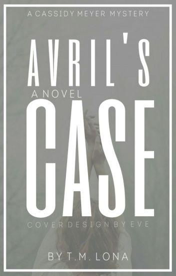 AVRIL'S CASE