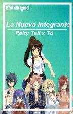 La nueva integrante (fairy tail y tú) by YukkiDragneel