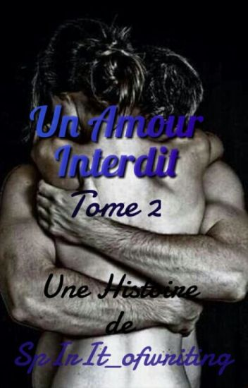 Un Amour Interdit TOME 2