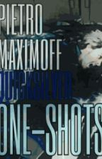 One shots || Pietro Maximoff / Quicksilver by pietroxcheeseburgers