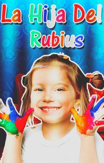La Hija Del Rubius (#BOOK 1)