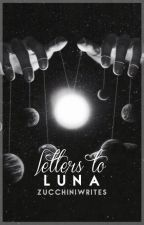 letters to luna | h.s by AFRICANMAMI