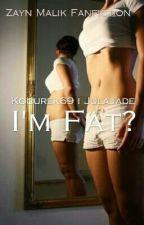 I'm fat?    Z.M by __Allerney__