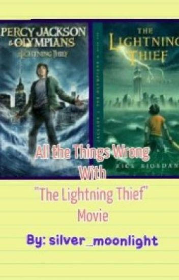 all the things wrong with the lightning thief movie lea v wattpad