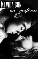 Mi vida con un Mafioso (¿UME? 2) by SolDeSummer