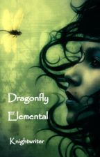 Dragonfly Elemental by knightwriter