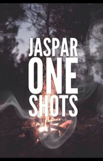Jaspar One Shots (ON HOLD)