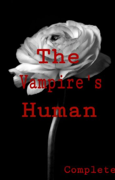 The Vampire's Human {Complete}