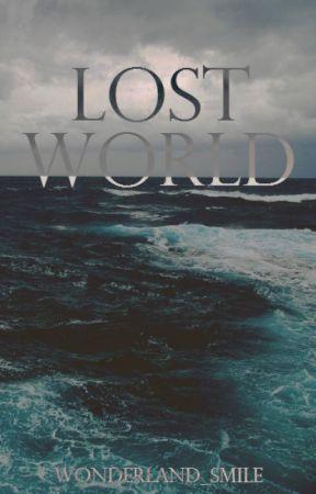 Lost World (Slow updates) by wonderland_smile