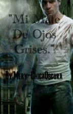 """ Mi Mate De Ojos Grises"" by mery-chicaoscura"