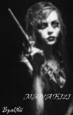 Mafya Kızı by ahtkiii