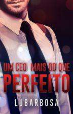 Um CEO Mais Do Que Perfeito - (DEGUSTAÇÃO) by 21resenhas