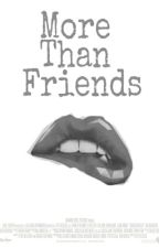 More than friends. {T2} [Novela HOT] [Auryn] by marquero_