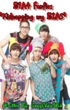 B1A4 Fanfic: Kidnapping our BIAS! by GongChanShik