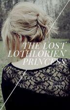 LOTR X Reader - The Lost Lothlorien Princess by BerjhawnGideon