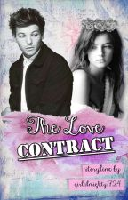 The Love Contract    Louis Tomlinson X Reader by girlalmighty1724