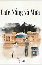 [12 chòm sao] Cafe nắng và mưa by GinsGins