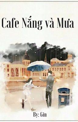 [12 chòm sao] Cafe nắng và mưa