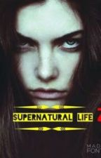 Supernatural life 2 by Loveandpaint