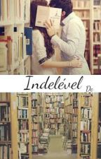 Indelével by Karolinedc