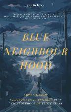 Blue Neighbourhood [Larry Stylinson] by yup-its-lxrry