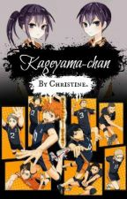 Kageyama-chan (Haikyuu!!XReader) EDITANDO by _SweetUnicorn