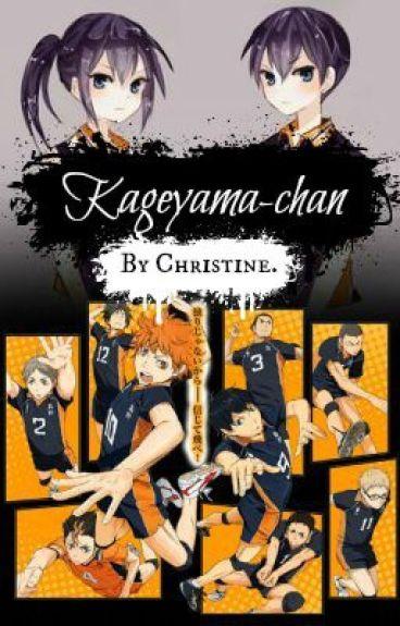 Kageyama-chan (Haikyuu!!XReader) EDITANDO