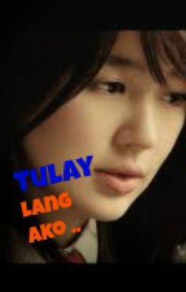 Tulay Lang Ako .. (Oneshot) by blueberrypie14