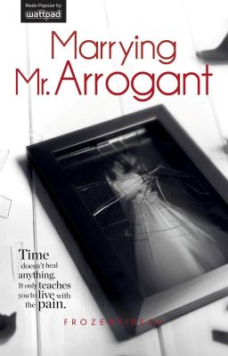 Marrying Mr. Arrogant (TO BE PUBLISHED)