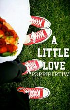 A Little Love by PoppiPertiwi