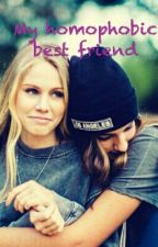 My Homophobic Best Friend (Lesbian Stories) by not-so-valkyrie