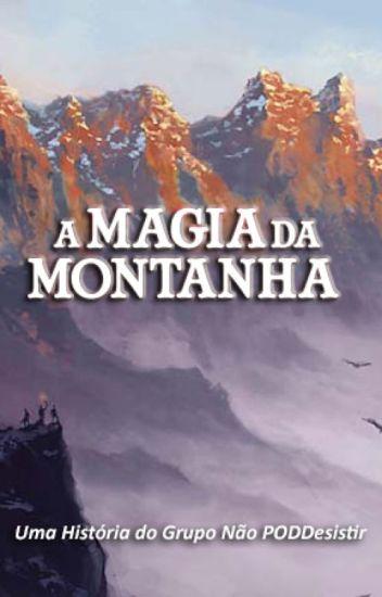 A Magia da Montanha