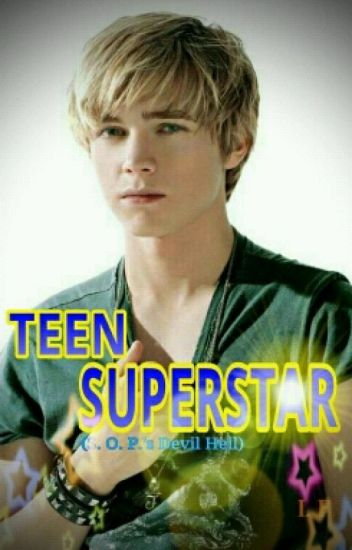 TEEN SUPERSTAR (S.O.P.'s Devil Hell) (COMPLETED= under editing)