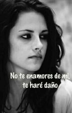 No te enamores de mi, te haré daño. by BiannyBW