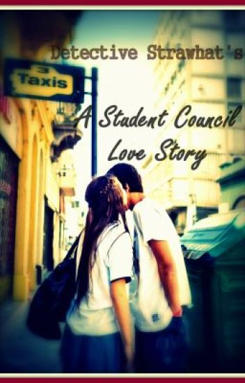 A Student Council Love Story