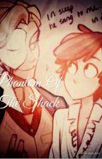 The Phantom Of The Shack (BillDip) by yoielovesstories