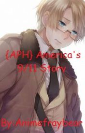 {APH} America's 9/11 Story by AnimeFrayBear