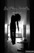 La Chica Suicida (Willyrex y tu) [Completa]♡ by PonyMoradoWhitSwag