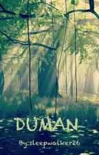 DUMAN by sleepwalker26