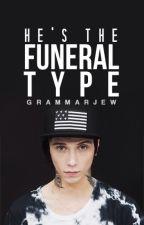 He's The Funeral Type | Andy Biersack by GrammarJew