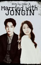 Married with Jongin (Kim Jongin EXO Fanfiction) by Mikki_JL