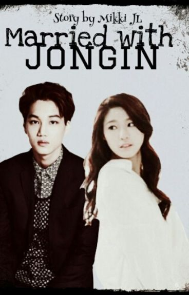 Married with Jongin (Kim Jongin EXO Fanfiction)